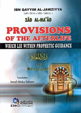 Provisions of the Afterlife Zad Al-Ma'ad - Islam - Prophetic Guidance - Arabic Islamic Shopping Store