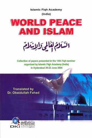 World Peace and Islam - Islamic - Fiqh - Arabic Islamic Shopping Store