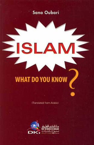 Islam What Do You Know? - Islamic Studies - Arabic Islamic Shopping Store