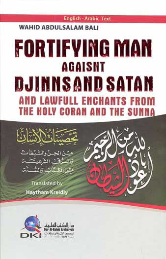 Fortifying Man Against Djinns and Satan - Islam - Supplication - Arabic Islamic Shopping Store