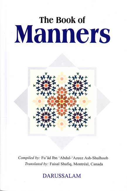 The Book of Manners - Islam - Hadith - Arabic Islamic Shopping Store