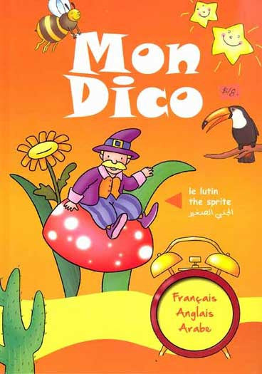 Mon Dico - Arabic-English-French Dictionary - Arabic Islamic Shopping Store