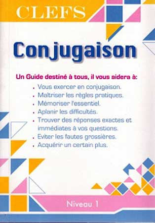 CLEFS Conjugation Keys - French Level 1 - Language Study - French - Arabic Islamic Shopping Store