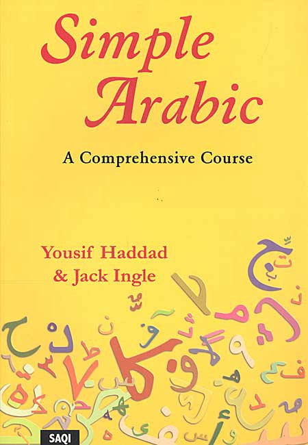 Simple Arabic: A Comprehensive Course - Learn Arabic - Arabic Islamic Shopping Store