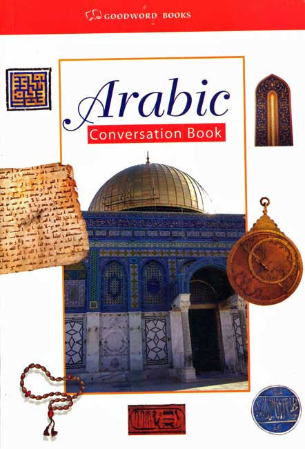 Arabic Conversation Book - Learn Arabic - Arabic Islamic Shopping Store