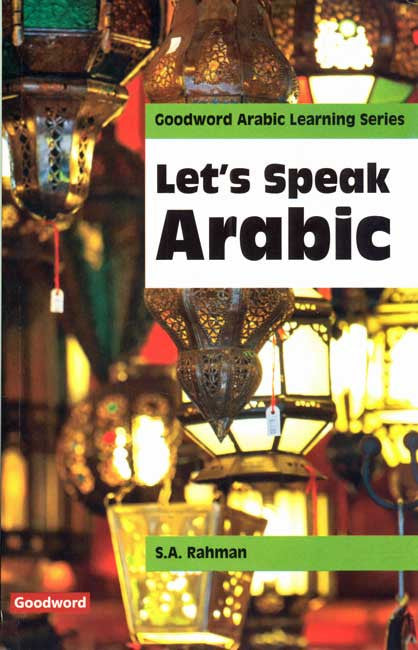 Let's Speak Arabic - Learn Arabic - Arabic Islamic Shopping Store