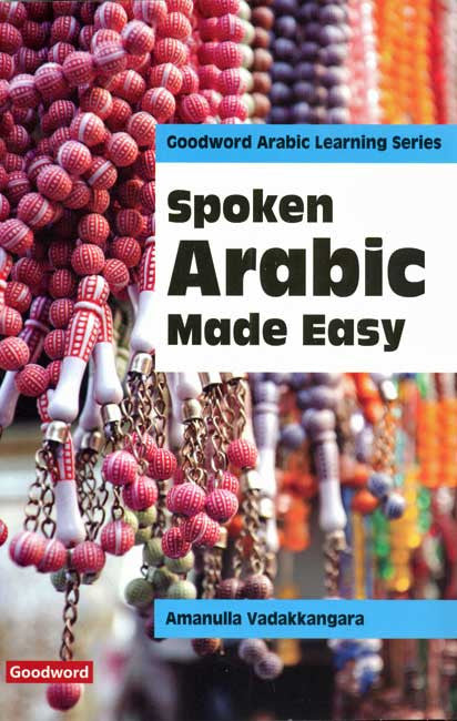 Spoken Arabic Made Easy - Learn Arabic - Arabic Islamic Shopping Store