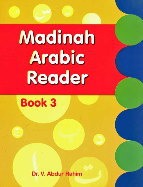 Madinah Arabic Reader: Book 3 - Learn Arabic - Young Adult - Adult - Arabic Islamic Shopping Store