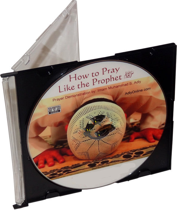 How to Pray Like the Prophet (DVD) - Arabic Islamic Shopping Store