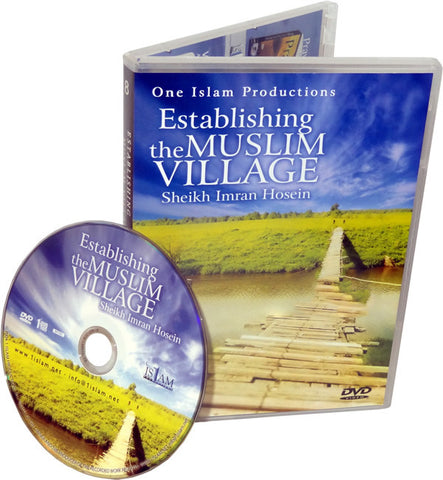 Establishing the Muslim Village (DVD) - Arabic Islamic Shopping Store