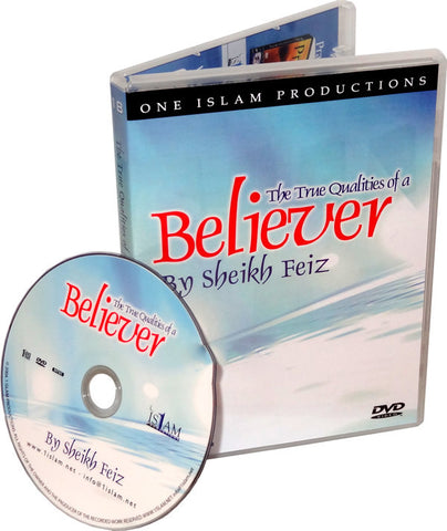 True Qualities of a Believer (DVD) - Arabic Islamic Shopping Store