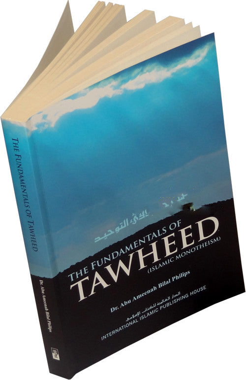 The Fundamentals of Tawheed (Islamic Monotheism) - Arabic Islamic Shopping Store
