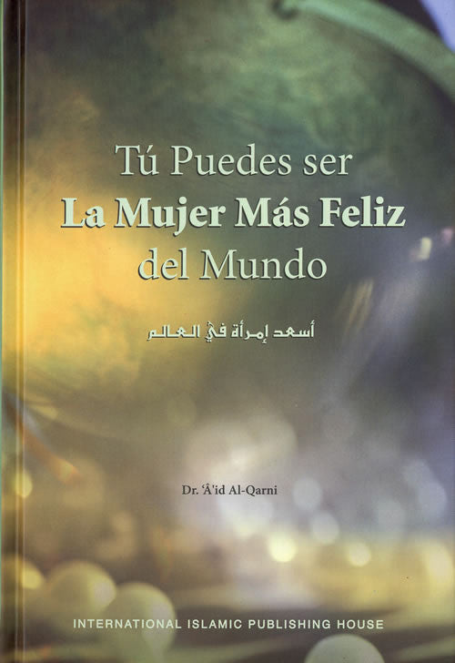 Spanish: La Mujer Mas Feliz del Mundo [Happiest Woman] - Arabic Islamic Shopping Store