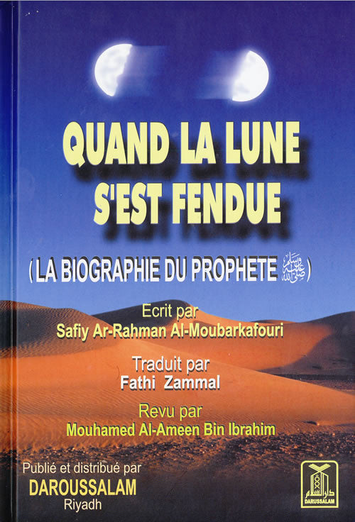 French: Quand la Lune s'est Fendue (La Biographie du Prophete) - Arabic Islamic Shopping Store