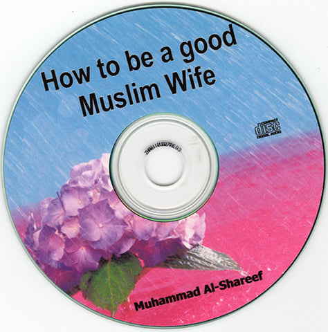 How to be a Good Wife (CD) - Arabic Islamic Shopping Store