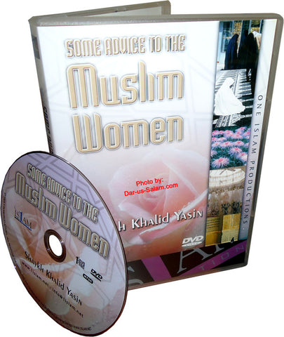 Some Advice To The Muslim Women (CD/DVD) - Arabic Islamic Shopping Store