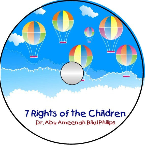 7 Rights of the Children (CD) - Arabic Islamic Shopping Store