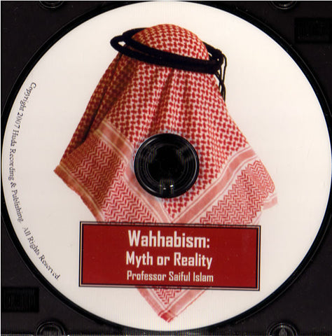 Wahhabism - Myth or Reality - Arabic Islamic Shopping Store