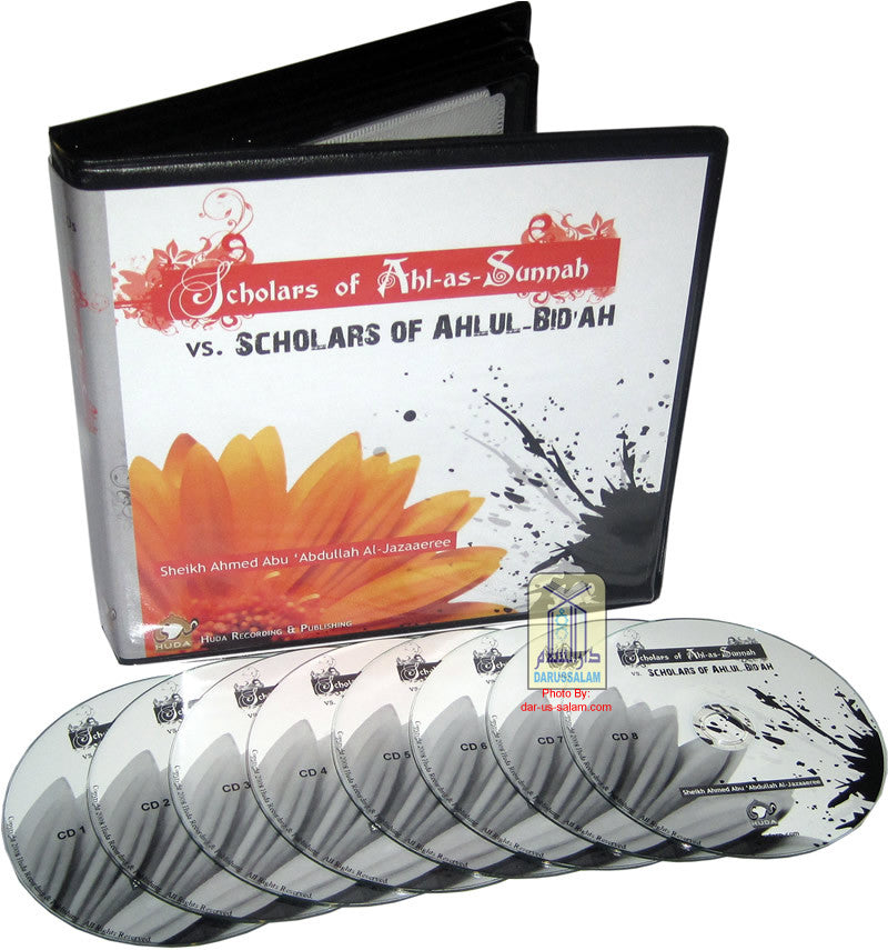 Scholars of Ahl-as-Sunnah vs. Scholars of Ahlul-Bid'ah (8 CDs) - Arabic Islamic Shopping Store