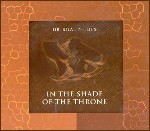 In The Shade Of The Throne (2 CDs) - Arabic Islamic Shopping Store