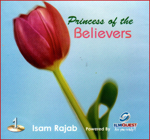 Princess of the Believers (CD) - Arabic Islamic Shopping Store