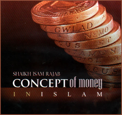 Concept Of Money In Islam (lecture and sermon) - Arabic Islamic Shopping Store
