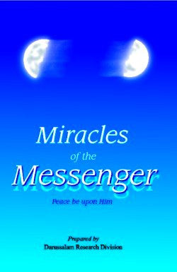 Miracles of the Messenger (Miracles at the time of the Prophet) - Arabic Islamic Shopping Store