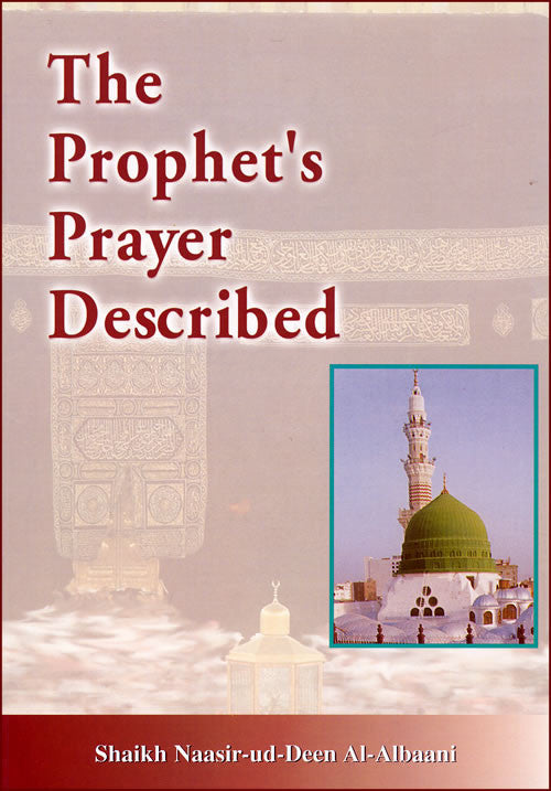 Prophet's Prayer Described - Arabic Islamic Shopping Store