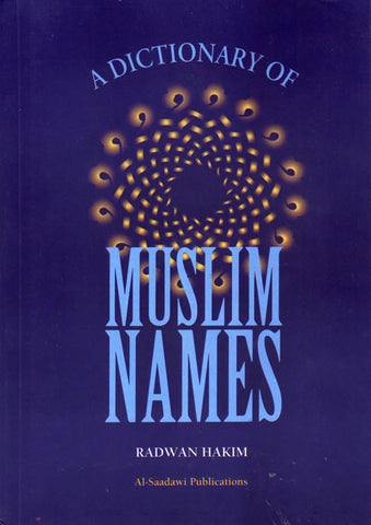 Dictionary of Muslim Names - Arabic Islamic Shopping Store