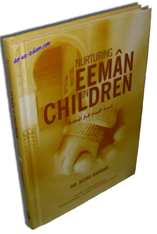 Nurturing Eeman in Children - Arabic Islamic Shopping Store
