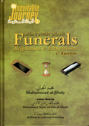 Funerals - Regulations & Exhortations - Arabic Islamic Shopping Store