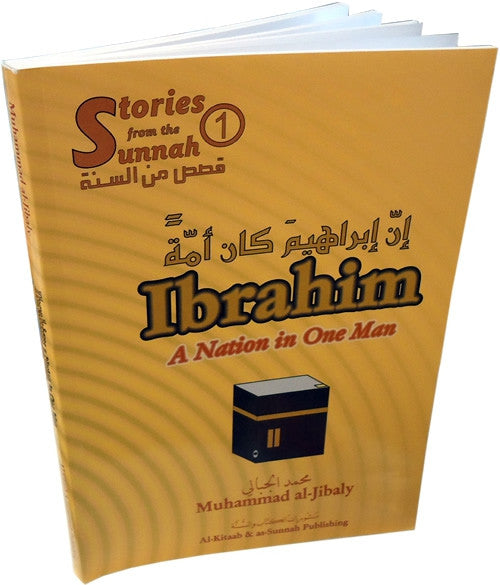 Prophet Ibrahim - A Nation in One Man - Arabic Islamic Shopping Store