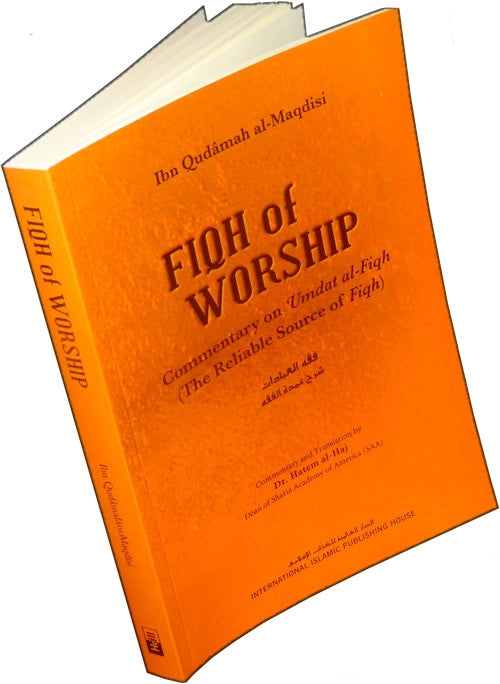 The Fiqh of Worship: A Commentary on Ibn Qudamah's 'Umdat al-Fiqh - Arabic Islamic Shopping Store