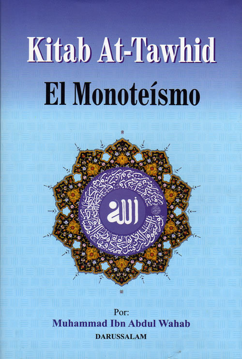 Spanish: Kitab At-Tawhid El Monoteismo - Arabic Islamic Shopping Store