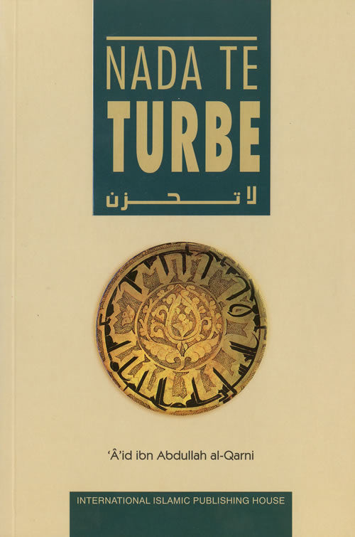Spanish: Nada Te Turbe [Dont be Sad] - Arabic Islamic Shopping Store