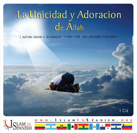 Spanish: La Unicidad y Adoriacion de Allah (CD) - Arabic Islamic Shopping Store
