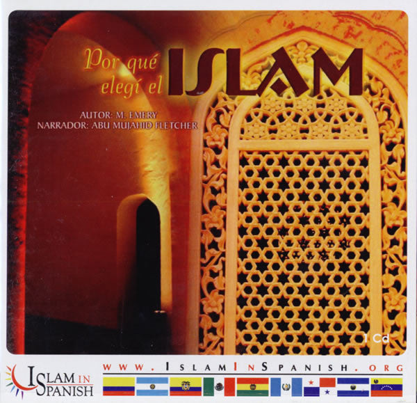 Spanish: Por que elegi el Islam (CD) - Arabic Islamic Shopping Store