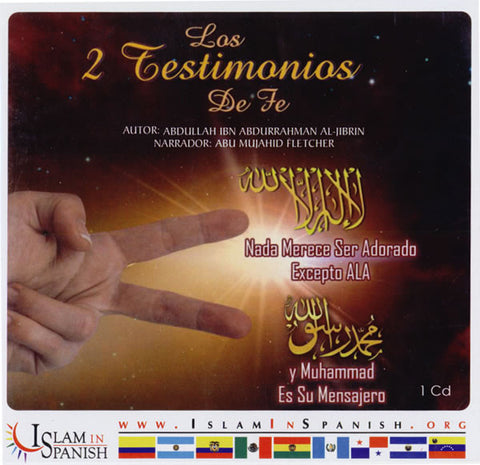 Spanish: Los 2 Testimonios De Fe (CD) - Arabic Islamic Shopping Store
