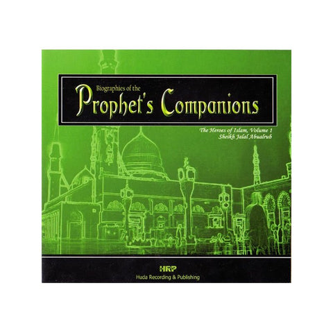 Biographies Of The Prophet's Companions (Vol 1 - 10 CDs) - Arabic Islamic Shopping Store - 1