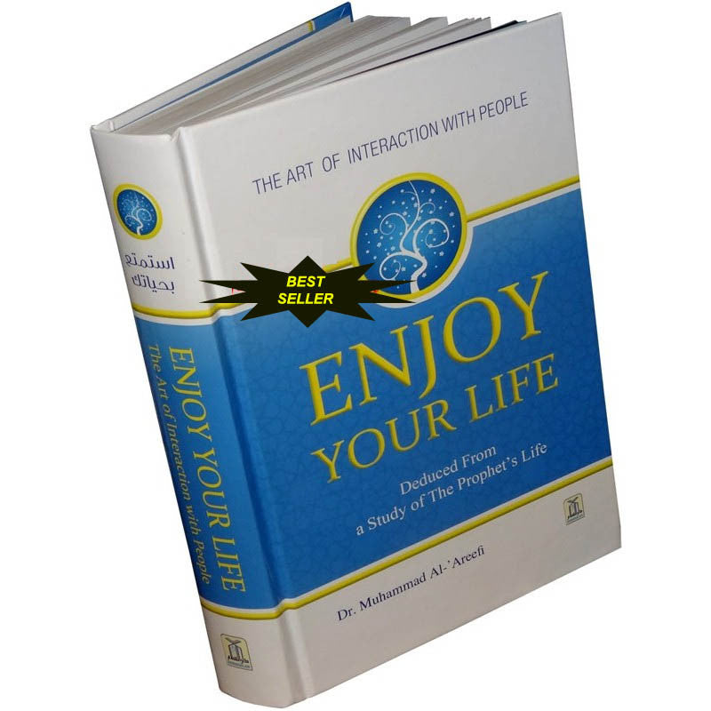 Enjoy Your Life! (Dr Muhammad Areefi) (English)