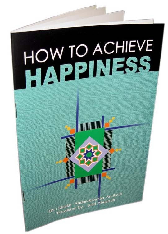 How to Achieve Happiness (Free Islamic Book) - Arabic Islamic Shopping Store
