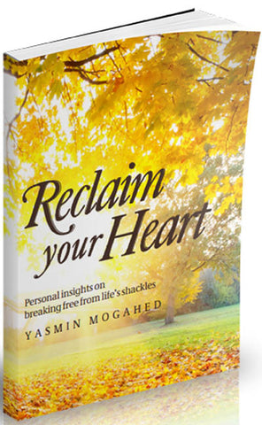 Reclaim Your Heart (Muslim Self Help Book) - Arabic Islamic Shopping Store