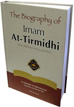 The Biography of Imam At-Tirmidhi (Hadith Scholar) - Arabic Islamic Shopping Store