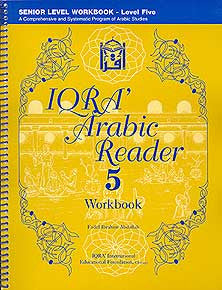 IQRA' Arabic Reader 5, Senior Level Workbook - Arabic Islamic Shopping Store
