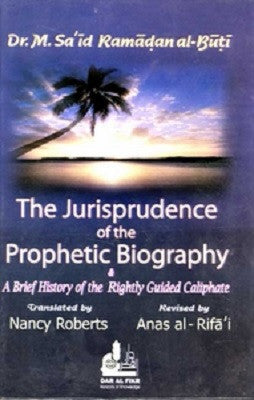 The Jurisprudence of the Prophetic Biography - Islam - Prophet's Biographical - Jurisprudence - Arabic Islamic Shopping Store