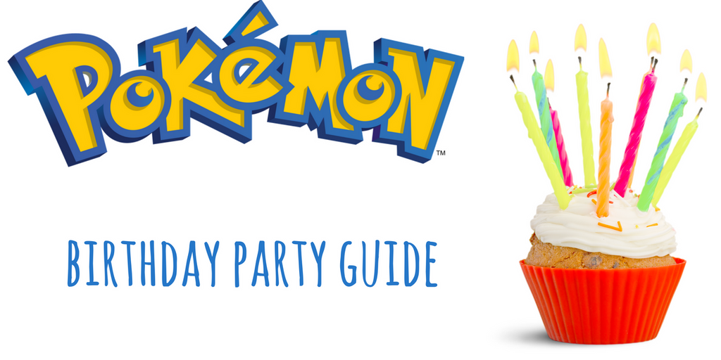 DIY At-Home Pokemon Birthday Party Ultimate Guide