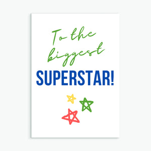 To the biggest superstar!