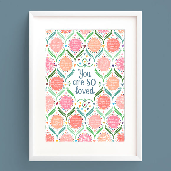 You Are So Loved A4 Print