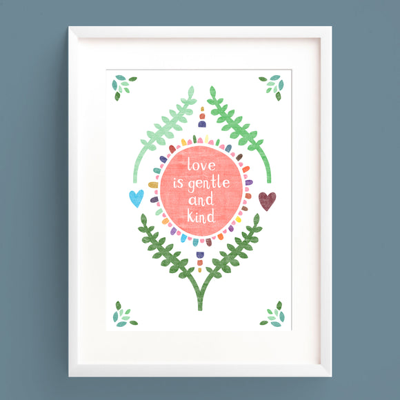 Love Is Gentle and Kind Print