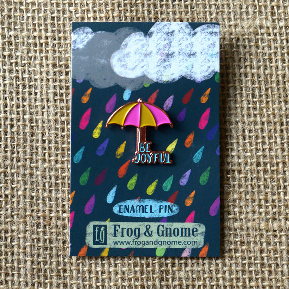 Be Joyful Enamel Pin